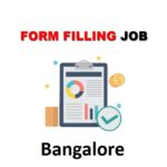 Form Filling Jobs In Bangalore