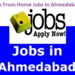 Work From Home Jobs In Ahmedabad